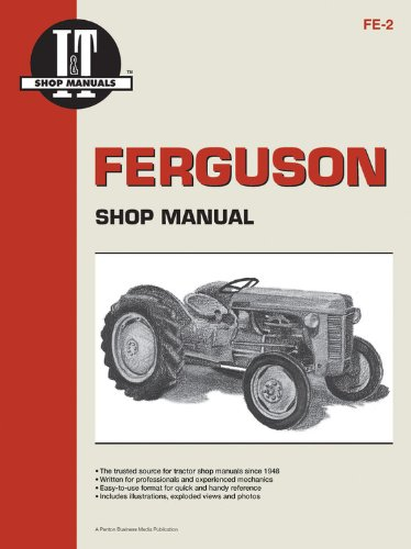 Ferguson Shop Manual (Ferguson Shop Manual: Models Te20, To20, To30 (I & T Shop Service))