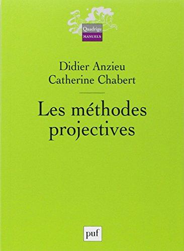 Les méthodes projectives par Didier Anzieu, Catherine Chabert