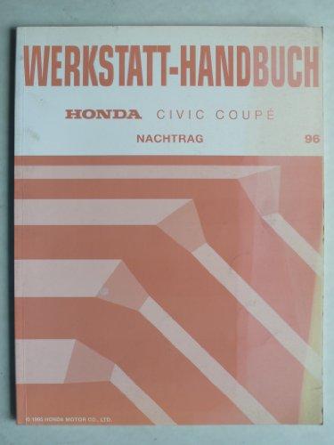 Honda Civic Coupe 1995 - Werkstatt-Handbuch - Nachtrag für 1996er Modelle (Honda Civic Coupe 1995)