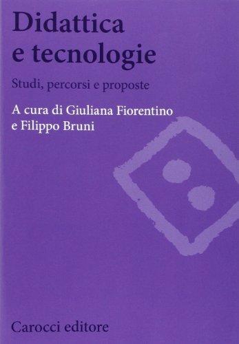 Didattica e tecnologie. Studi, percorsi e proposte