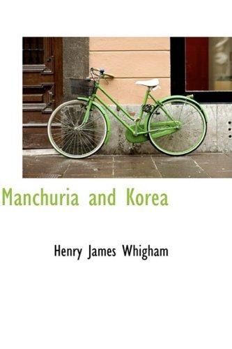 Manchuria and Korea