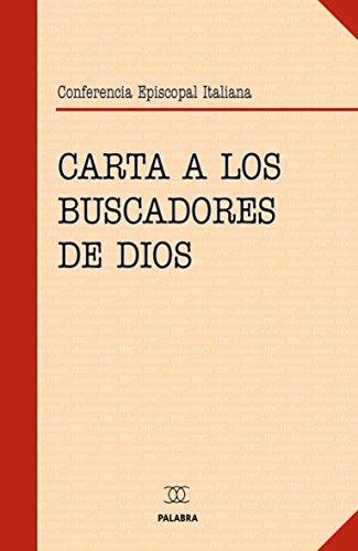 CARTA A LOS BUSCADORES DE DIOS por Sin_dato