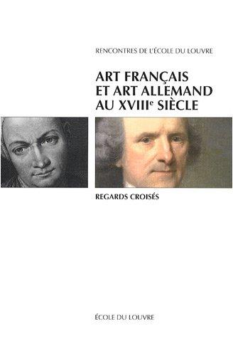 Art français et art allemand au XVIIIe siècle