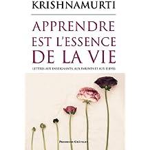 Apprendre est l'essence de la vie (Spiritualité) (French Edition)