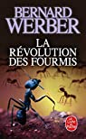 La Révolution des fourmis par Werber