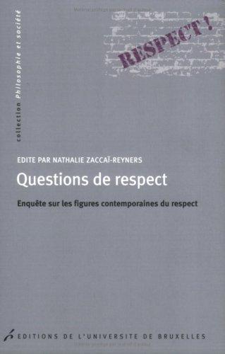 Questions de respect : Enqute sur les figures contemporaines du respect