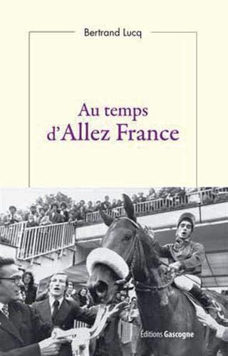 Au temps d'Allez France