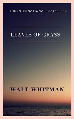 Leaves of Grass (English Edition) -