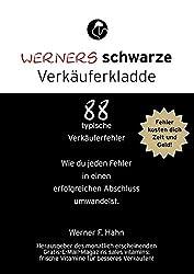 Werners schwarze Verkäuferkladde: 88 typische Verkäuferfehler