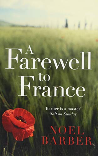 A Farewell to France por Noel Barber