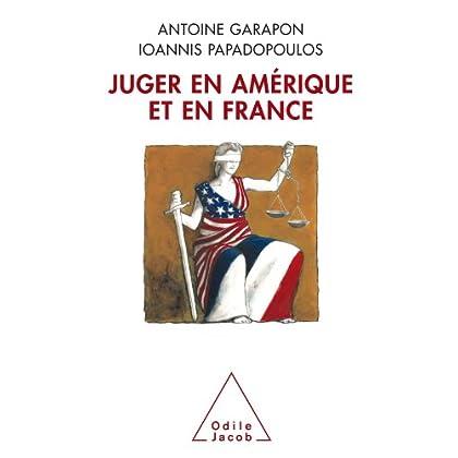 Juger en Amérique et en France (Sciences Humaines)