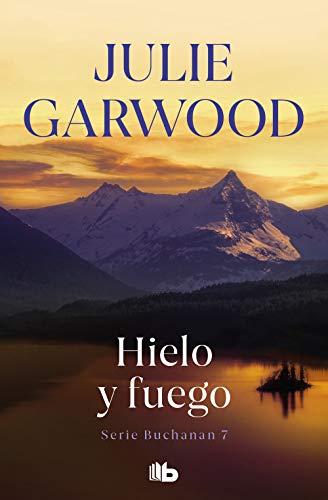 Hielo y fuego (Buchanan 7) eBook: Garwood, Julie: Amazon.es ...
