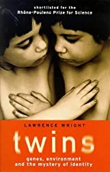 Twins: Genes, Environment and the Mystery of Identity by LAWRENCE WRIGHT (1998-08-01)