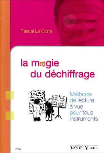 La magie du déchiffrage par Pascal Le Corre