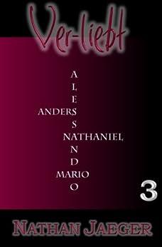 Ver-liebt (3): Staffel 1 - Folge 5 und 6 von [Jaeger, Nathan]
