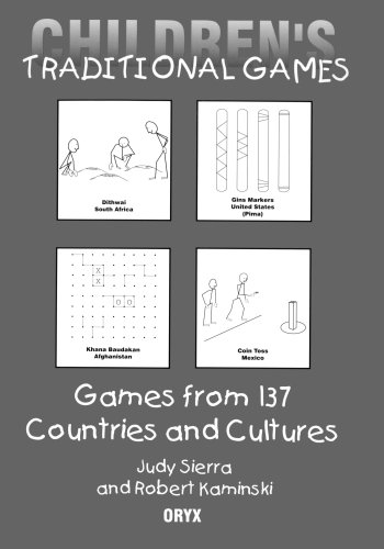 Children's Traditional Games: Games from 137 Countries and Cultures: Games from 130 Countries and Cultures por Robert Kaminski