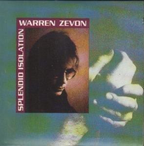 Zevon, Warren - Splendid Isolation