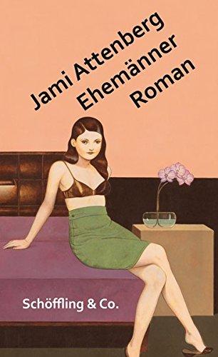 Buchseite und Rezensionen zu 'Ehemänner' von Jami Attenberg