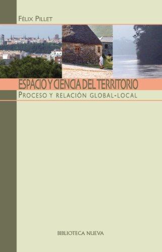 ESPACIO Y CIENCIA DEL TERRITORIO (Libros singulares) por Félix Pillet Capdepón