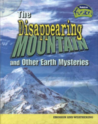 The Disappearing Mountain and Other Earth Mysteries (Geography)