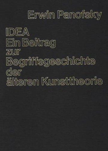 IDEA. Ein Beitrag zur Begriffsgeschichte der älteren Kunsttheorie