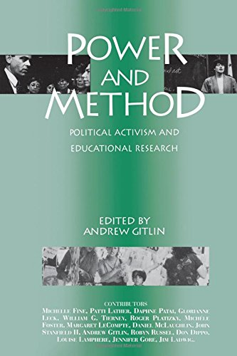 Power and Method: Political Activism and Educational Research (Critical Social Thought)