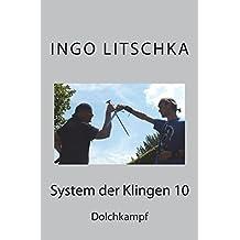 System der Klingen 10: Dolchkampf