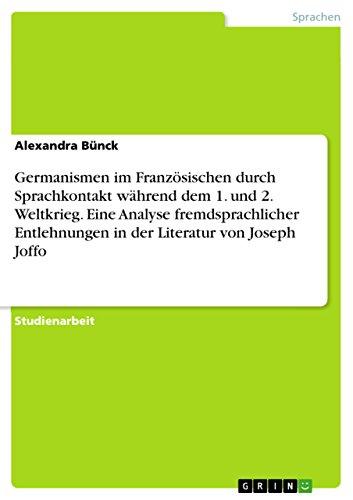 Germanismen Im Französischen Durch Sprachkontakt Während Dem 1 Und