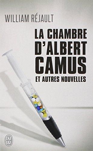 La chambre d'Albert Camus : Et autres nouvelles