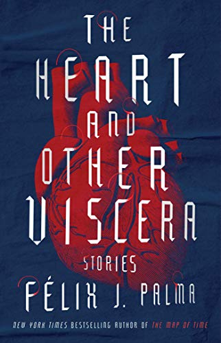 Palma Single (The Heart and Other Viscera: Stories (English Edition))