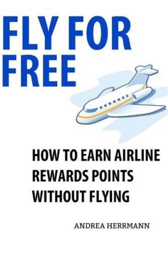 fly-for-free-how-to-earn-airline-rewards-points-without-flying