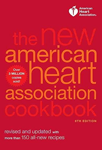 new-aha-cookbook-revised-and-updated-with-more-than-150-all-new-recipes-by-american-heart-associatio
