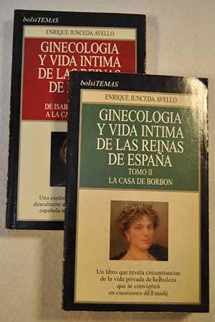 Ginecología Y Vida Íntima De Las Reinas De España Ii