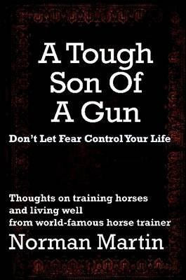 [(A Tough Son of a Gun)] [By (author) Norman Martin] published on (July, 2012)