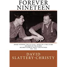 Forever Nineteen: A Play in Two Acts: Volume 2 (Plays)