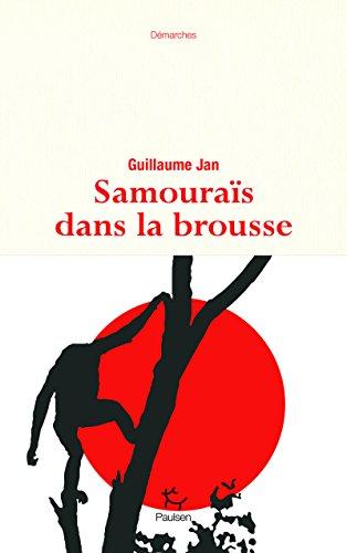 Samouraïs dans la brousse par Guillaume Jan