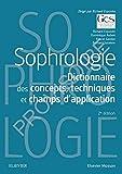Sophrologie - Dictionnaire des concepts, techniques et champs d'application - Elsevier Masson - 28/08/2019