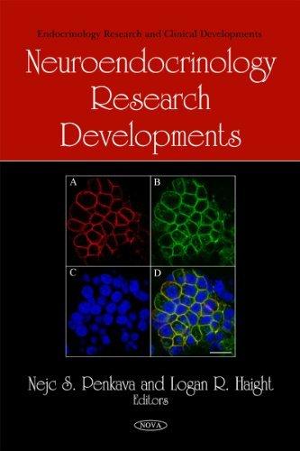 Neuroendocrinology Research Developments (Endocrinology Research and Clinical Developments)