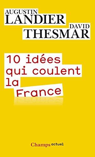 10 Idees Qui Coulent la France