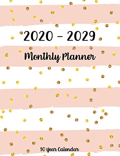 2020-2029 Ten Year Monthly Calendar: 120 Months Calendar Schedule Organizer Agenda, Yearly Goals, Monthly Task and Checklist Logbook with pink dot ... Year Monthly Planner and Calendar 2020-2029)