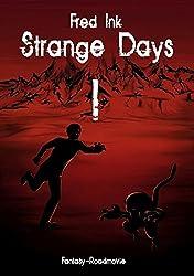 Strange Days: Band 1