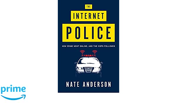 the internet police how crime went online and the cops followed