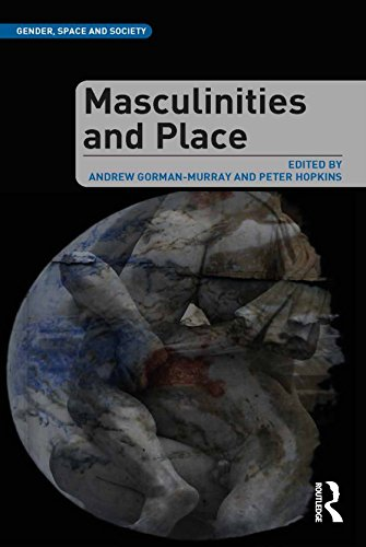 Masculinities and Place (Gender, Space and Society) (English Edition)