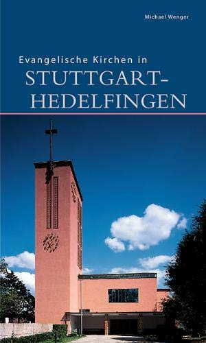 Evangelische Kirchen in Stuttgart-Hedelfingen (DKV-Edition)