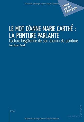 Le Mot d'Anne-Marie Carthé : la peinture parl...