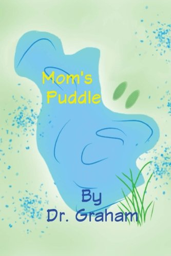 Mom's Puddle
