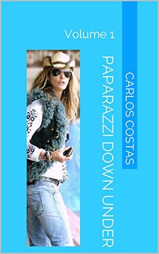 Paparazzi Down Under: Volume 1 (English Edition) -