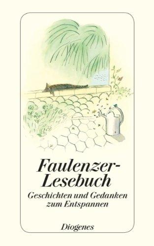 Preisvergleich Produktbild Faulenzer-Lesebuch (detebe)