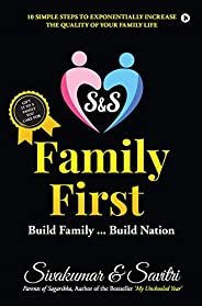 S & S FAMILY FIRST: Build Family...Build Na