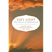 Sufi Light: The Secret of Meditation